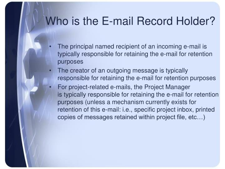 Who is the E-mail Record Holder?