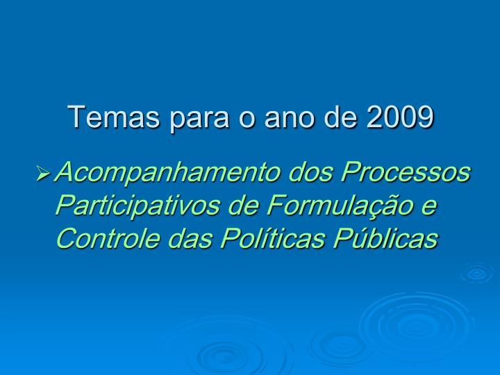 Temas para o ano de 2009