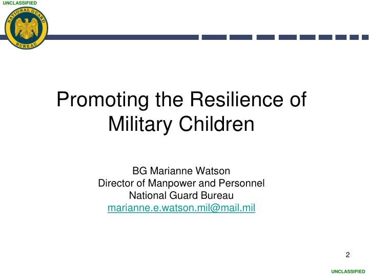 Promoting the resilience of military children