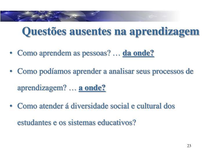 Questões ausentes na aprendizagem