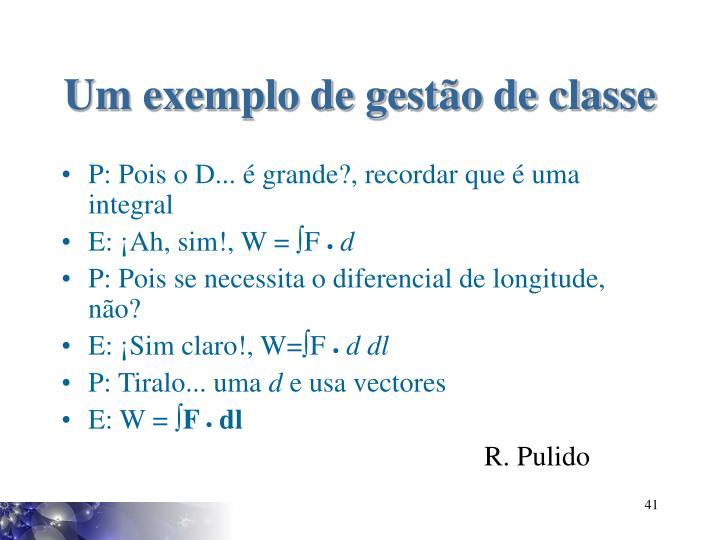 Um exemplo de gestão de classe