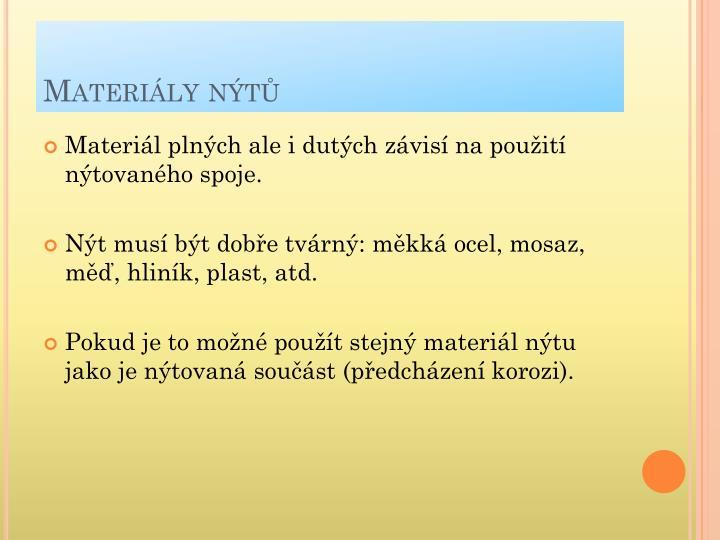 Materiály nýtů