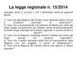 la legge regionale n 15 20141