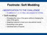 footnote soft modding