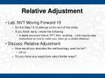 relative adjustment