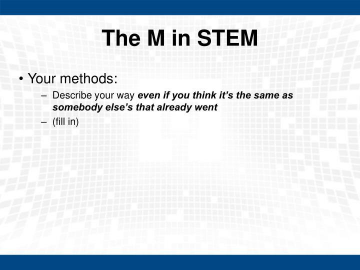 The M in STEM