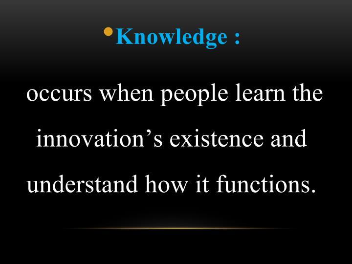 Knowledge :