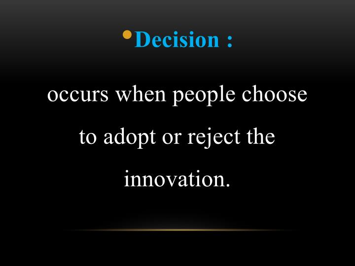 Decision :