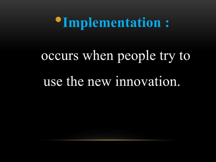 Implementation :