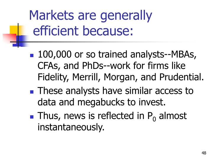 Markets are generally