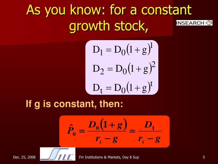 As you know: for a constant growth stock,