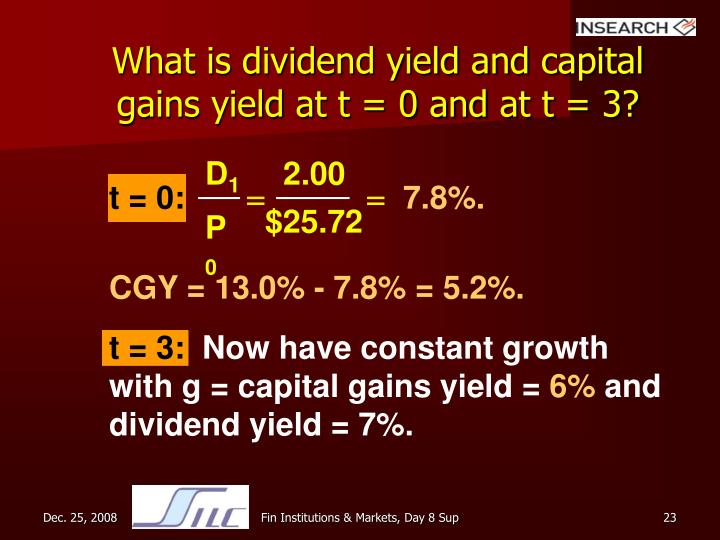What is dividend yield and capital gains yield at t = 0 and at t = 3?
