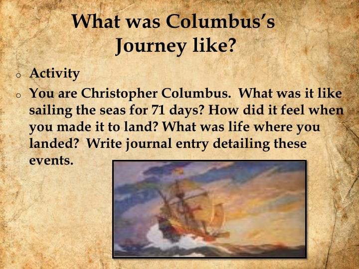 What was columbus s journey like