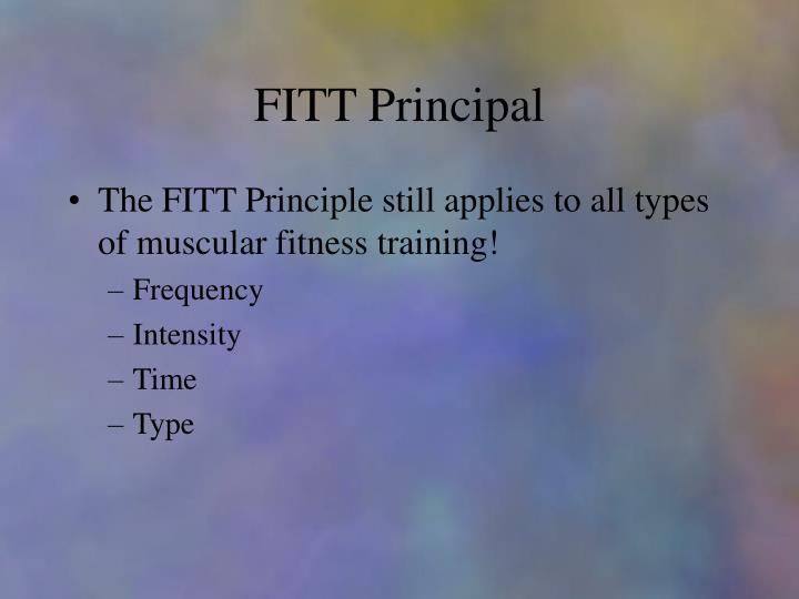 FITT Principal