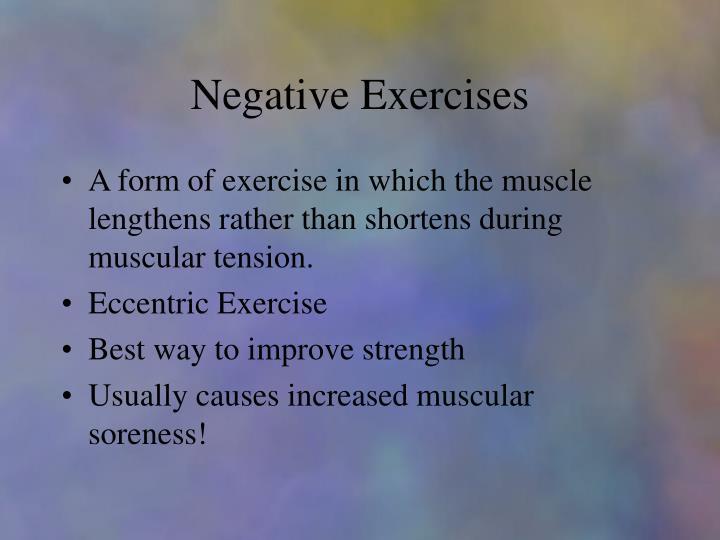 Negative Exercises