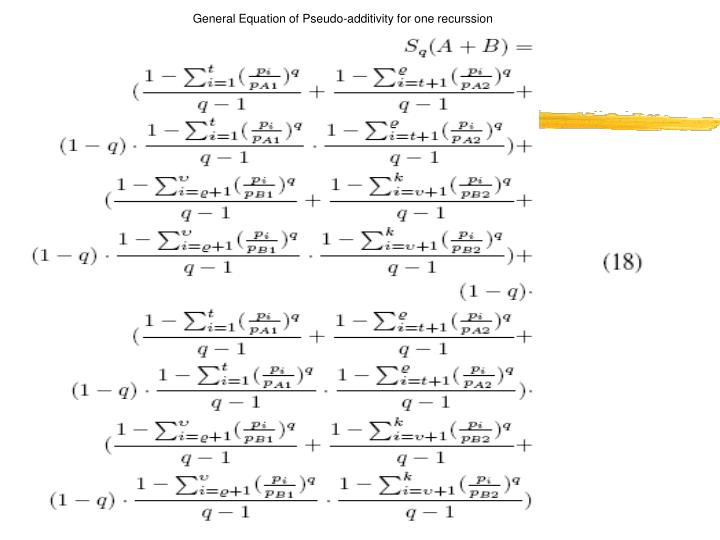 General Equation of Pseudo-additivity for one recurssion