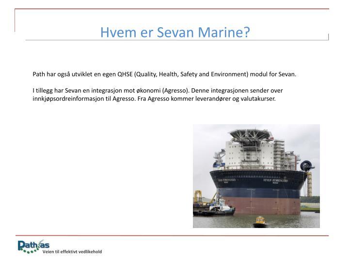 Hvem er Sevan Marine?