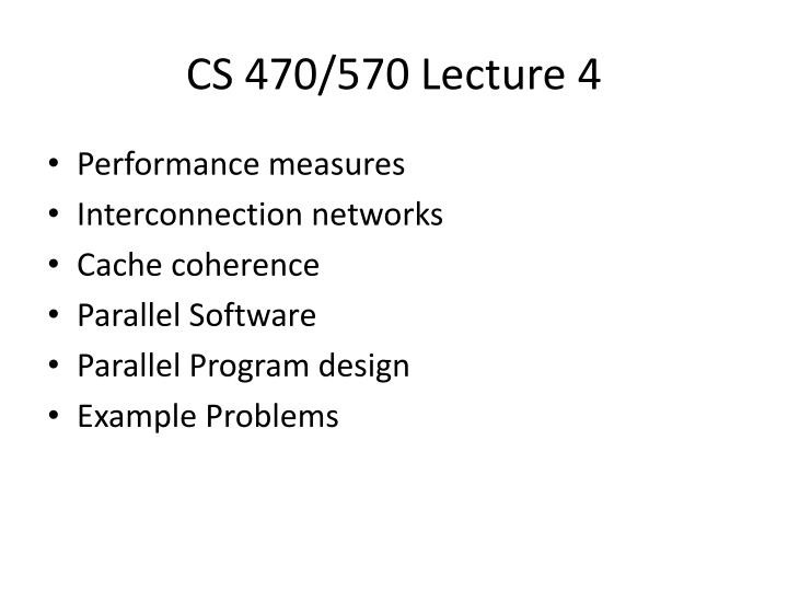 Cs 470 570 lecture 4