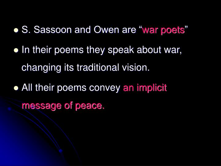 S. Sassoon and Owen are ""