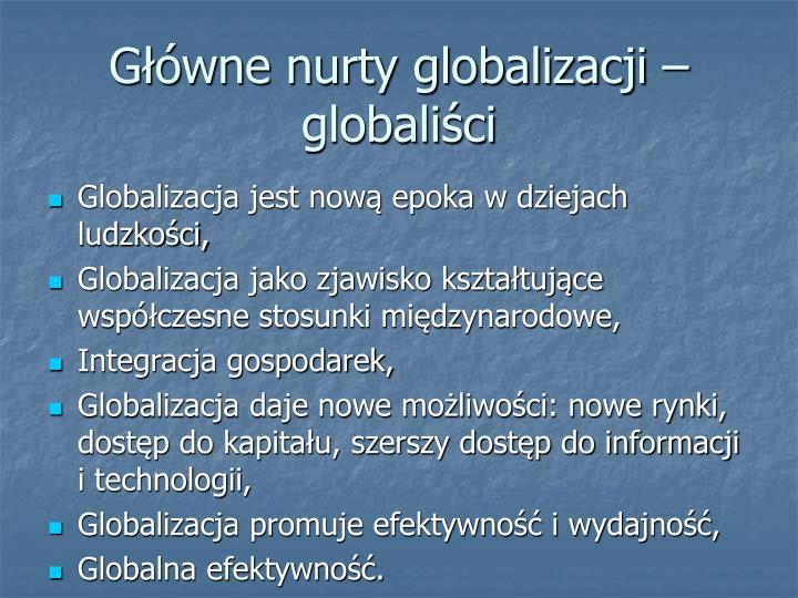 Główne nurty globalizacji – globaliści