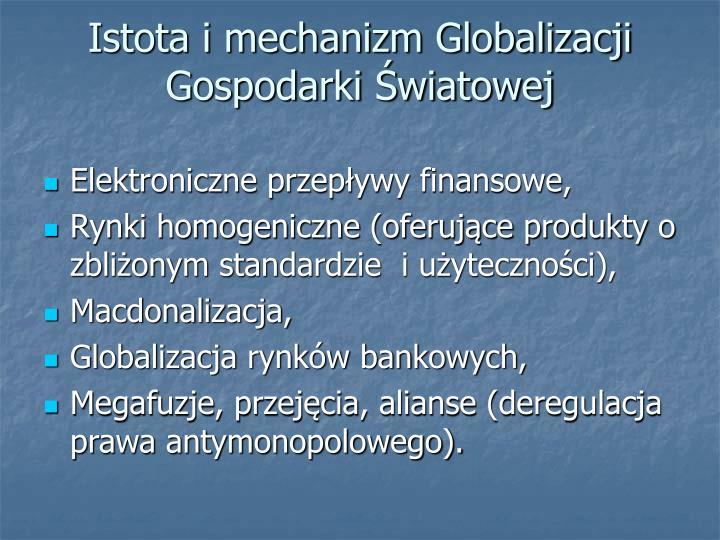 Istota i mechanizm Globalizacji Gospodarki Światowej