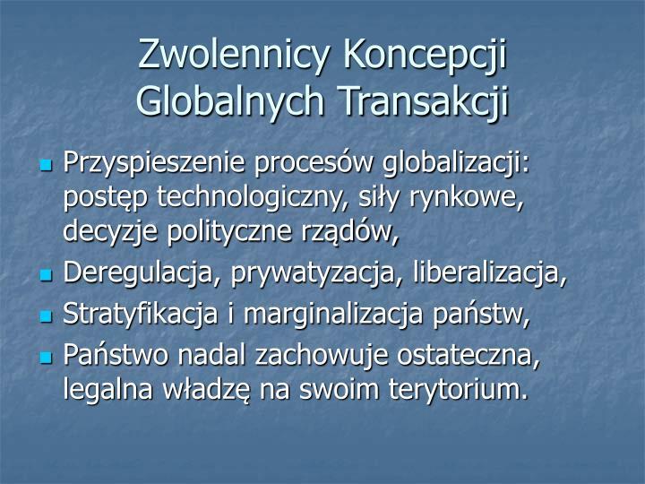 Zwolennicy Koncepcji Globalnych Transakcji