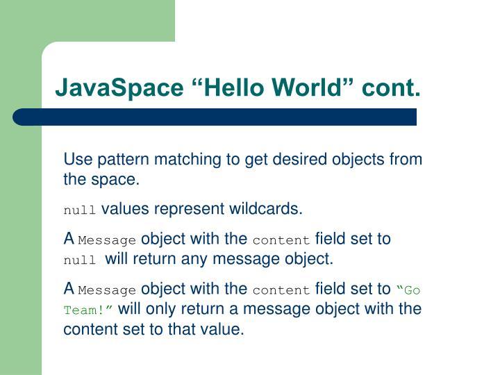 "JavaSpace ""Hello World"" cont."