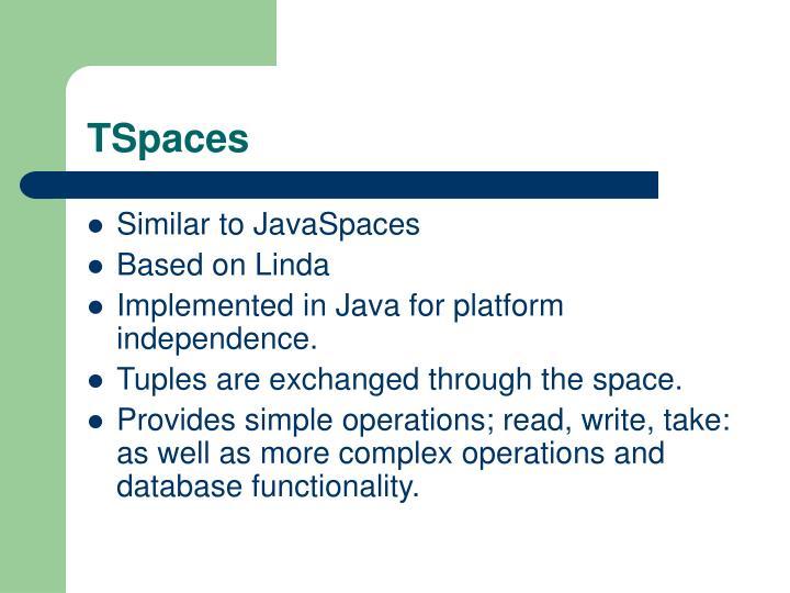 TSpaces