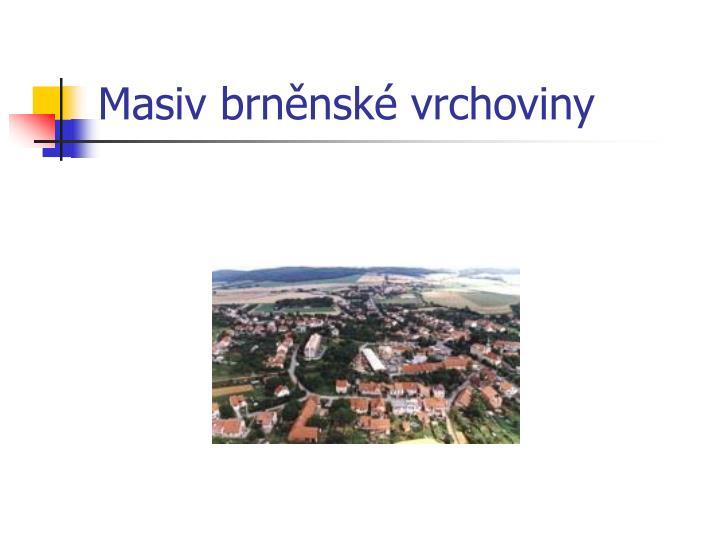 Masiv brněnské vrchoviny
