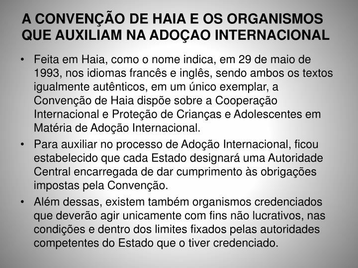 A CONVENÇÃO DE HAIA E OS ORGANISMOS QUE AUXILIAM NA ADOÇAO INTERNACIONAL