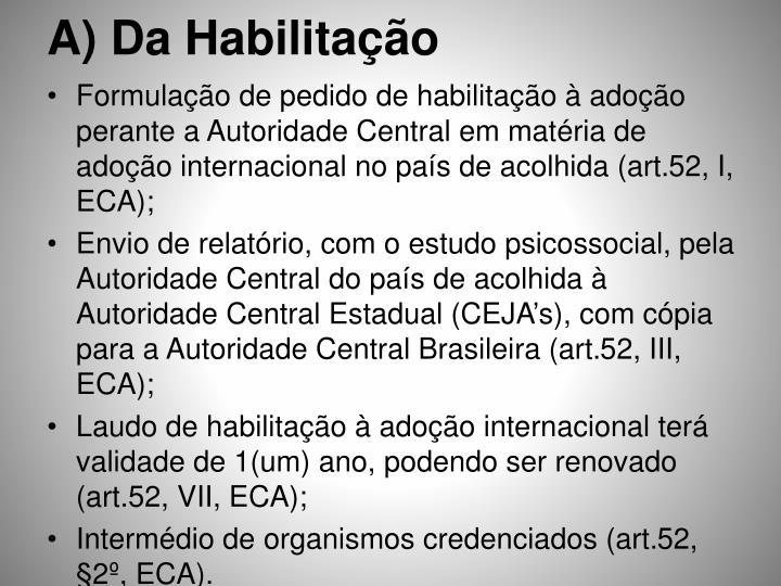 A) Da Habilitação