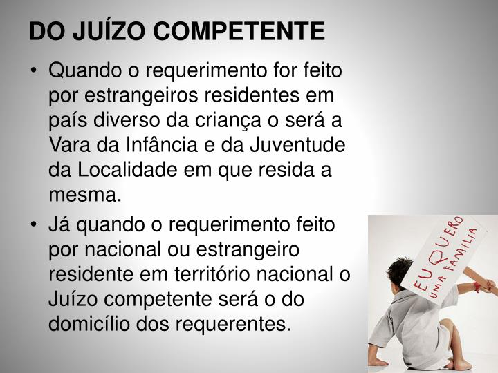 DO JUÍZO COMPETENTE