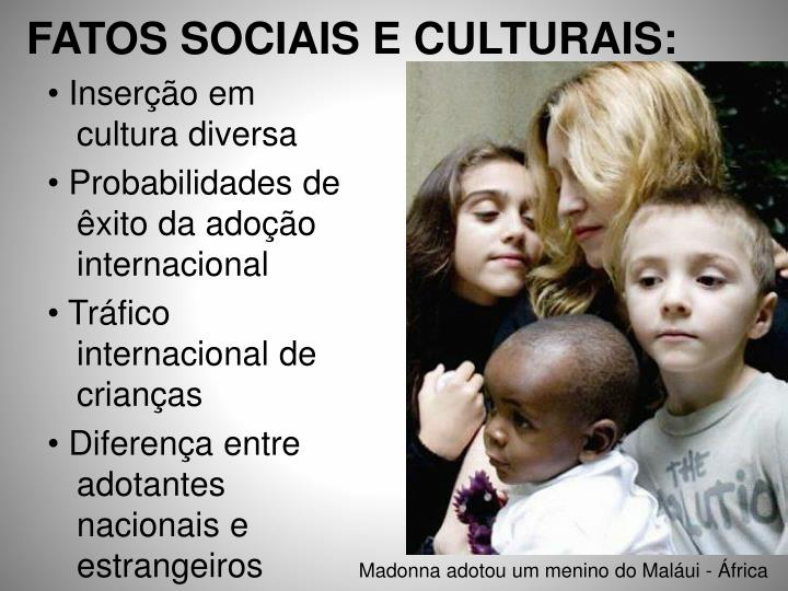 FATOS SOCIAIS E CULTURAIS:
