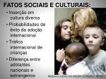 fatos sociais e culturais