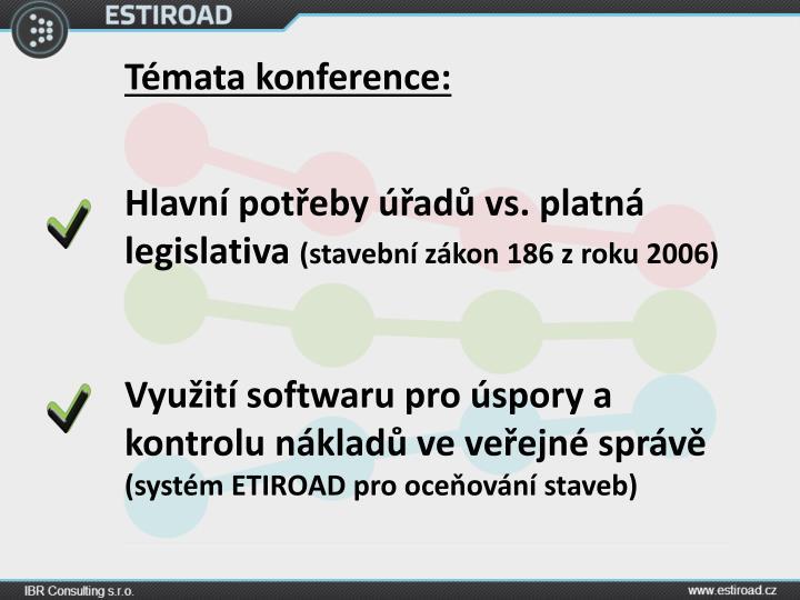 Témata konference: