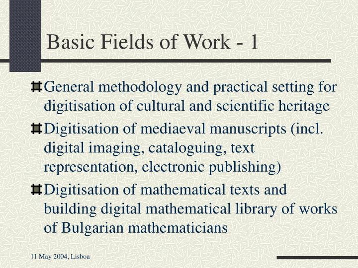 Basic Fields of Work - 1