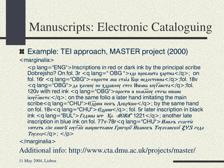 Manuscripts: Electronic Cataloguing