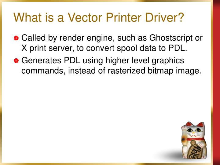What is a Vector Printer Driver?
