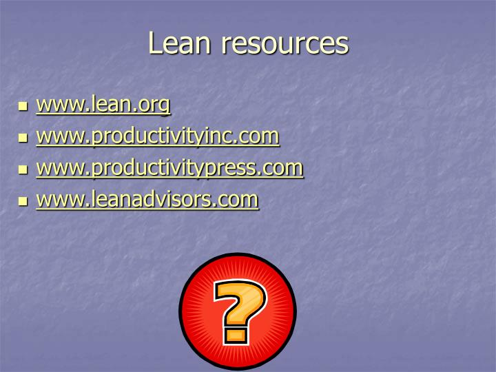 Lean resources