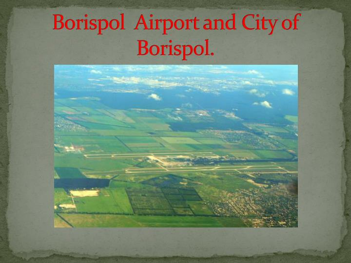 Borispol airport and city of borispol