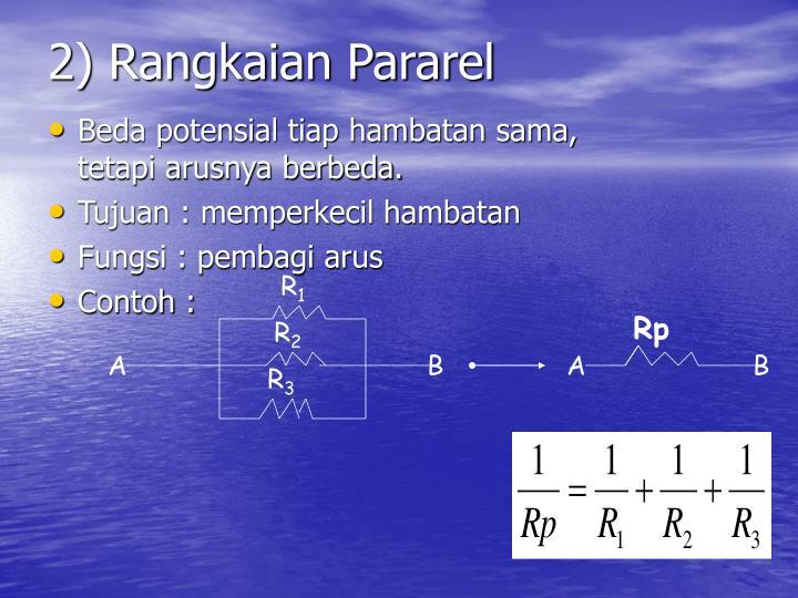 2) Rangkaian Pararel