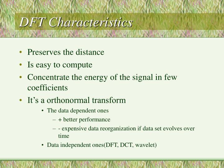 DFT Characteristics