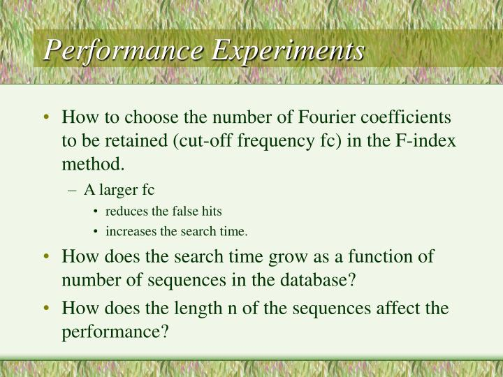 Performance Experiments