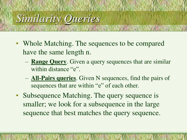 Similarity queries
