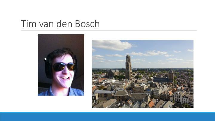 Tim van den Bosch