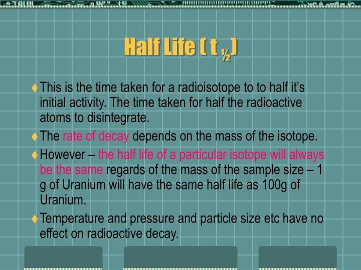Half Life ( t