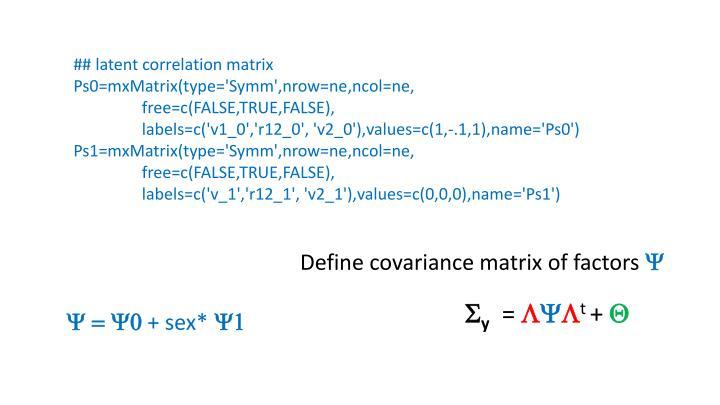 ## latent correlation matrix