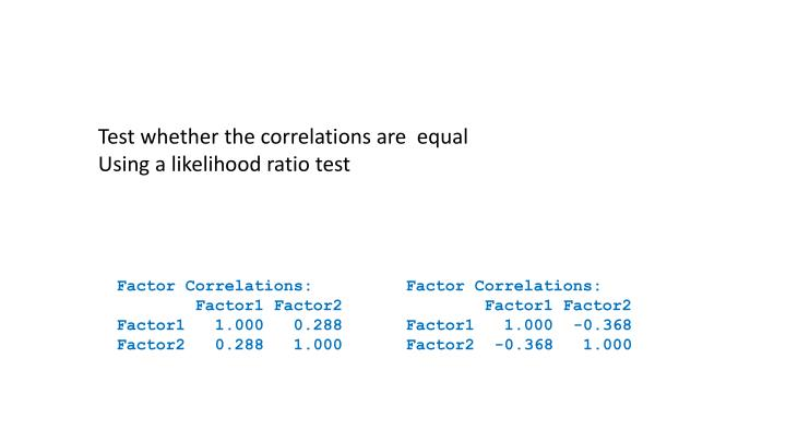 Test whether the correlations are  equal