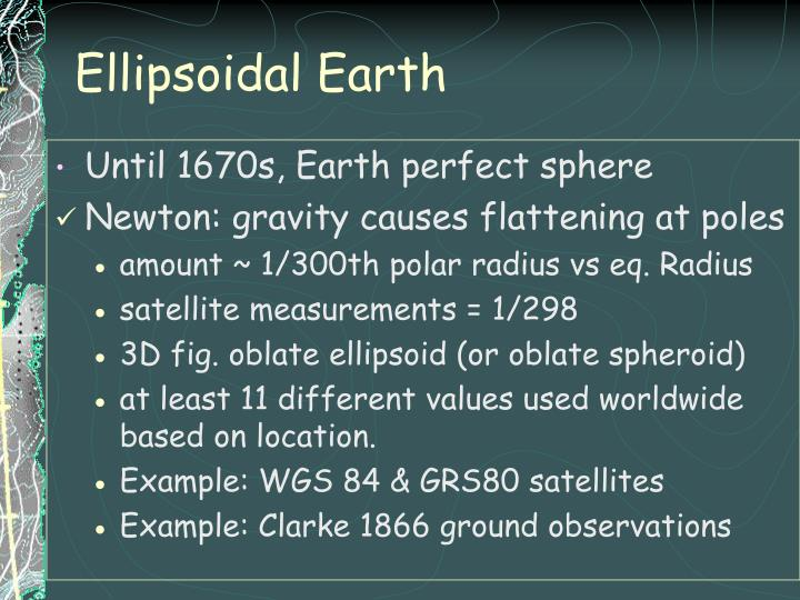Ellipsoidal Earth