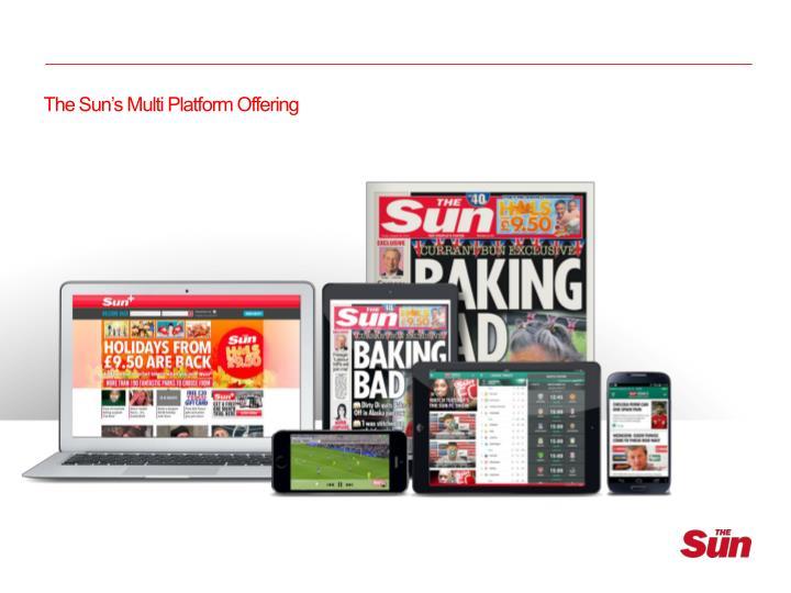 The Sun's Multi Platform Offering